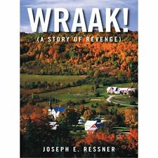 Wraak! : (a Story of Revenge) by Joseph E. Ressner (2012, Paperback)