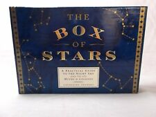 THE BOX OF STARS A PRACTICAL GUIDE TO THE NIGHT SKY AND TO ITS MYTHS AND LEGENDS