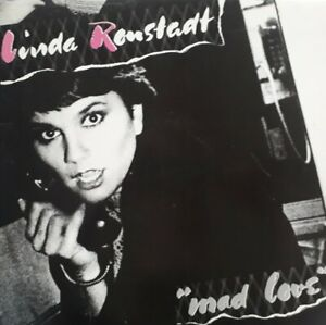 Linda Ronstadt-Mad Love Vinyl LP.1980 Asylum K 52210.How Do I Make You/Justine+