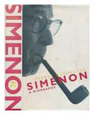 Simenon: a biography / Pierre Assouline; translated from the French by Jon...