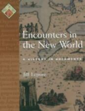 Pages from History: Encounters in the New World : A History in Documents by Jill