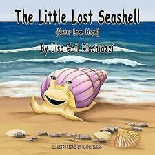 The Little Lost Seashell: (Never Lose Hope)