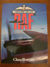 """HISTOIRE DE LA RAF""~ROYAL AIR FORCE""-CHAZ BOWYER~WW I~WW II~"