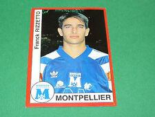 203 RIZZETTO MONTPELLIER HERAULT MHSC PANINI FOOT 95 FOOTBALL SAISON 1994-1995