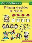Aprendo Jugando: PRIMEROS EJERCICIOS DE CÁLCULO 4-5 AÑOS (2013, Paperback)