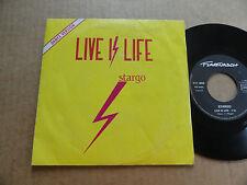 """DISQUE 45T DE STARGO  """" LIVE IS LIFE """""""