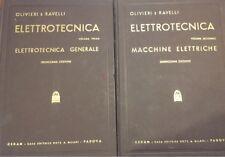 Olivieri e Ravelli - Elettrotecnica vol. primo e vol secondo