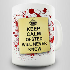 Keep Calm Ofsted Gift Mug - Funny parody of the assessment