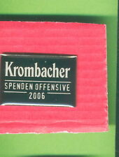KROMBACHER BIER PIN-ALTER PIN-HIER KROMBACHER SPENDEN OFFENSIVE 2006-IN OVP-