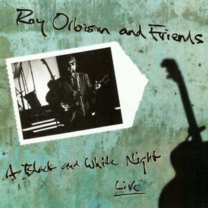 Roy Orbison & Friends - A Black And White Night Live (CD 1989) US Release