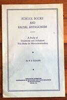1935 pamphlet RACISM IN DEPRESSION ERA SCHOOL Textbooks NEGR0 RACIAL ANTAGONISM