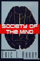 Society of the Mind: A Cyberthriller by Eric L. Harry