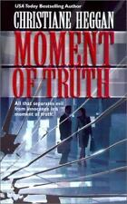 Moment Of Truth by Heggan, Christiane, Good Book