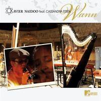 Xavier Naidoo Wann (2008, feat. Cassandra Steen) [Maxi-CD]