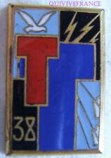 IN13342 - INSIGNE 38° Régiment de Sapeurs Télégraphistes, T vermillon