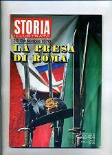 STORIA ILLUSTRATA#SETTEMBRE 1970 N.154#20 SETTEMBRE:LA PRESA DI ROMA#Mondadori