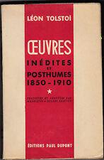 Léon TOLSTOÏ - Œuvres inédites et  posthumes  1850-1910