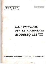 FIAT MODELLO 128 SPORT COUPE'  DATI PRINCIPALI PER LE RIPARAZIONI ORIGINALE 1972