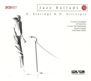 Jazz Ballads 13 - Roy Elridge & Dizzy Gillespie