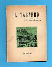 (AM) LIBRETTO OPERA-IL TABARRO-PUCCINI-EDIZIONE RICORDI 1957