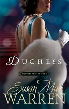 Duchess (Daughters of Fortune series) by Warren, Susan May, Good Book