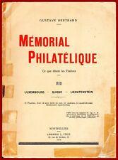 Gustave Bertrand Mémorial Philatélique, Suisse Liechtenstein Luxemboug, 324 p.