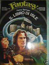 IL LIBRO DI ISLE Springer 1^'88 URANIA Fantasy Mondadori Fabbri