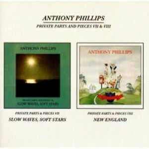 ANTHONY PHILLIPS PRIVATE PARTS AND PIECES VII & VIII CD NEW SEALED