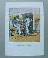 Patriotik Kunst Druck 1914-1918 Willy Stöwer Unsere blauen Jungs Marine 1.WK WWI