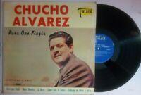 Chucho Alvarez Para Que Fingir FUTURA LP-155  VG+ LP#1670