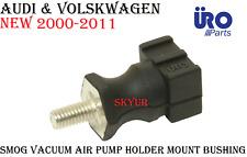 Vacuum Smog Air Pump Holder Mount Bushing AUDI & VW URO