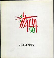 Italia 98. Catalogo delle partecipazioni. Michele Picardi. 1998271 pp