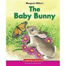The Baby Bunny (Beginning-To-Read) - Paperback NEW Margaret Hiller 15-Jul-16