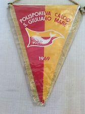 GAGLIARDETTO UFFICIALE POL. CALCIO SAN GIULIANO A MARE 1969 - ASS. SANVIS RIMINI