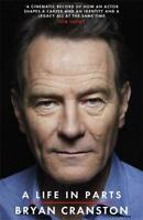 A Life in Parts, Cranston, Bryan, New
