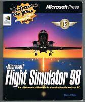 FLIGHT SIMULATOR 98 - BEN CHUI - MICROSOFT PRESS 1998 - LIVRE EN BON ÉTAT