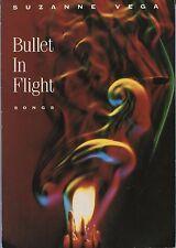 Suzanne Vega: Bullet in Flight - Songs (1990) - UK paperback of lyrics