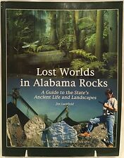 *SIGNED BY AUTHOR* Lost Worlds in Alabama Rocks by Jim Lacefield (2000, 1ST ED)