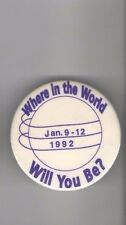 1992 NOW FEMINIST pin January 9 10 11 12 Where in the World Will You Be ?
