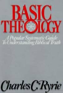 Basic Theology - Hardcover By Ryrie, Charles C. - GOOD