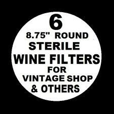 "6 WINE FILTER PADS STERILE 8.75"" ROUND FOR VINTAGE SHOP VINAMAT PLATE FILTERS US"