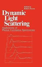 Dynamic Light Scattering: Applications of Photon Correlation Spectroscopy by