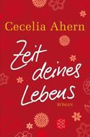 """Zeit deines Lebens von Cecelia Ahern, """"Roman zum Träumen..."""" (2010, Taschenbuch)"""