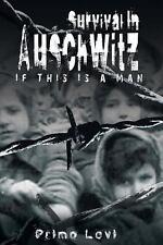 Survival in Auschwitz: By Levi Primo Levi, Primo Levi