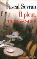 Livre il pleut embrasse moi Pascal Sevran book
