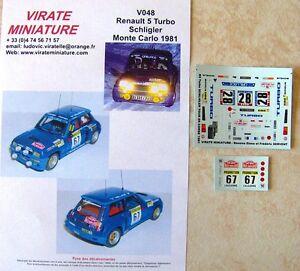 V048 RENAULT 5 TURBO RALLYE MONTE CARLO 1981 FERNAND SCHLIGLER DECALS VIRATE