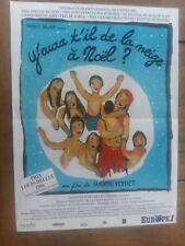 Affiche Y'AURA T'IL DE LA NEIGE A NOEL ? de sandrine VEYSSET   40x60cm *