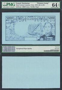 FRENCH TERRITORIES 5,000 5000 FRANCS P-NONE PMG 64 EPQ>PRINTERS ESSAY UNIFACE NR