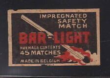 Ancienne   étiquette allumettes  Belgique    AA124   Bar Light