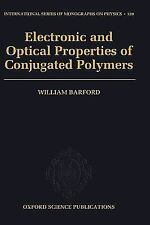 Electronic and Optical Properties of Conjugated Polymers (International Series